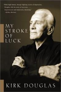 my stroke of luck by kirk douglas