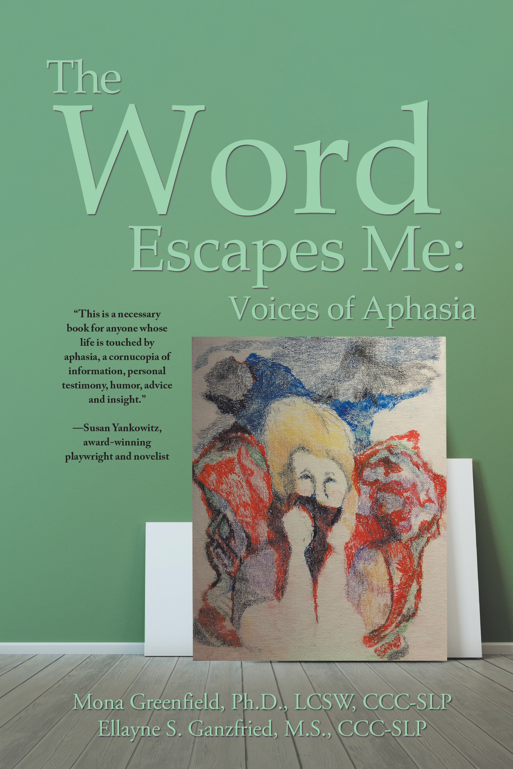 The Word Escapes Me: Aphasia Analogies - National Aphasia ...