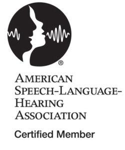 ASHA certified Speech-Language Pathologist