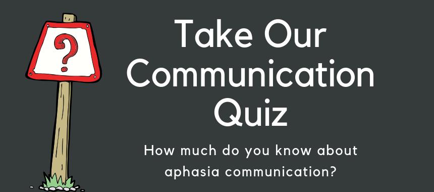 aphasia communication quiz