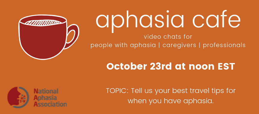 October 23rd Aphasia Cafe