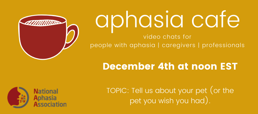 December 4th Aphasia Cafe