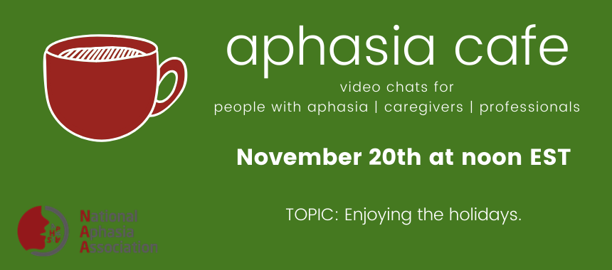 Holiday Aphasia Cafe