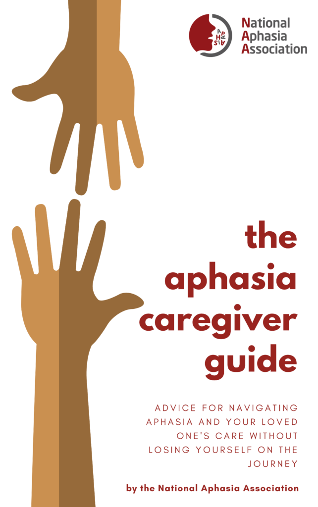 The Aphasia Caregiver Guide