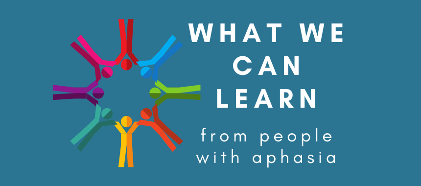 Lessons from People With Aphasia
