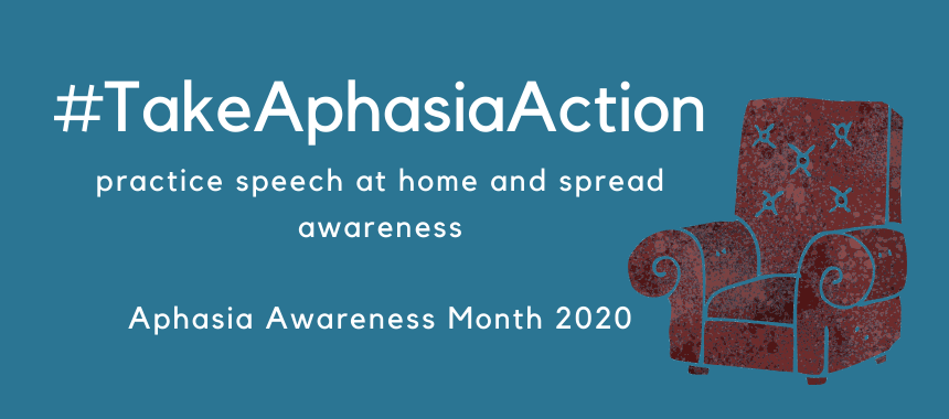 Aphasia Awareness Month 2020