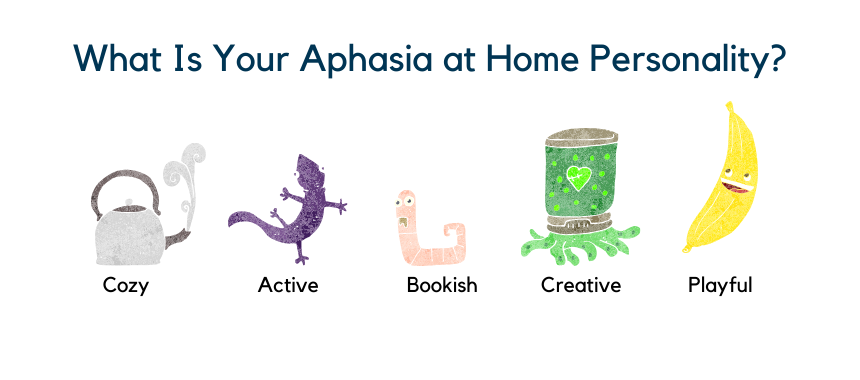 aphasia at home personality