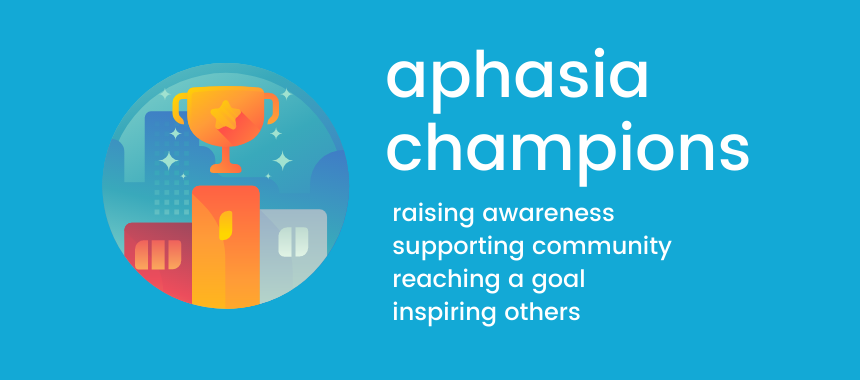aphasia champions