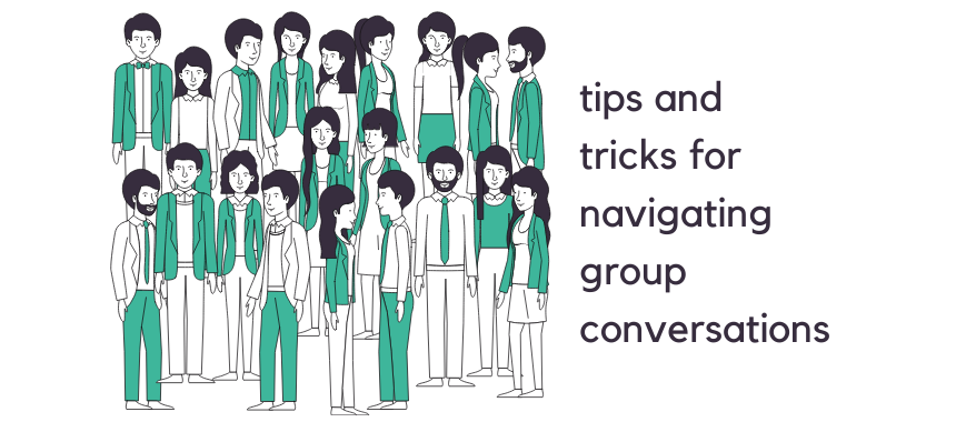 Group Conversations