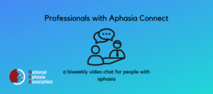 professionals with aphasia connect