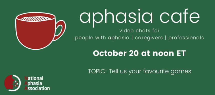 october 20 aphasia cafe